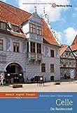 Celle - Die Residenzstadt: Farbbildband