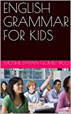 ENGLISH GRAMMAR FOR KIDS