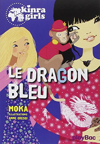 kinra-girls-le-dragon-bleu-tome-11-pbac-kin-ficti