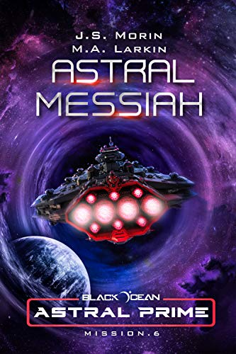 Astral Messiah: Mission 6 (Black Ocean: Astral Prime) (English Edition)