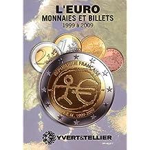 Euro 5 : Monnaies et billets 1999-2009