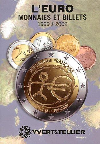 Euro 5 : Monnaies et billets 1999-2009 par Olivier Fournier