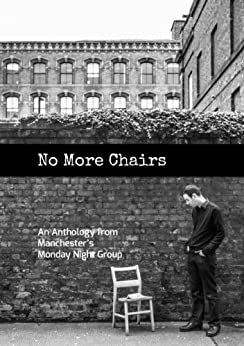 No More Chairs by [Monday Night Group Manchester]