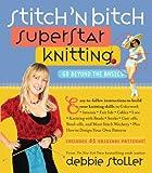 Stitch 'n Bitch Superstar: Go Beyond The Basics