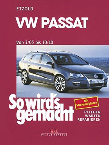 VW Passat 3/05 bis 10/10: So wird's gemacht - Band 136 (Passat B6 Wechseln)