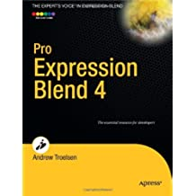Pro Expression Blend 4 (Expert's Voice in Expression Blend) (English Edition)