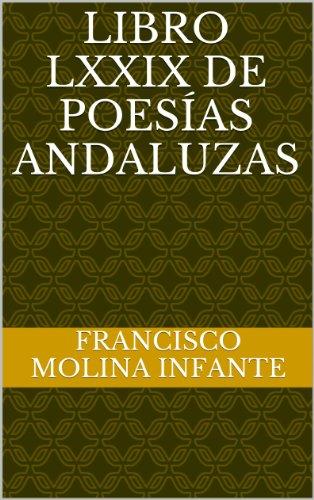 LIBRO LXXIX DE POESÍAS ANDALUZAS (POESÍA ANDALUZA ACTUAL nº 79) de [(no