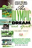 Produkt-Bild: The Olympic Dream and Spirit: Growing Through Commitment, Challenge and Goal-Setting