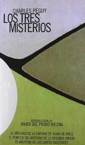 Los Tres Misterios: Introducción de Javier del Prado Biezma (Literatura) por Charles Péguy