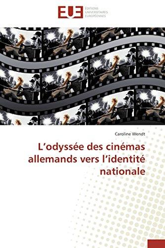 L odyssée des cinémas allemands vers l...