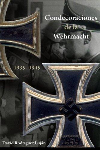 Descargar Libro Condecoraciones de La Wehrmacht 1935-1945 de David Rodriguez Lujan