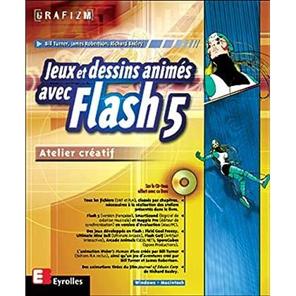 Jeux et dessins animés avec Flash 5