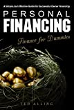 Personal Financing: A Simple, but Effective Guide for Successful Owner Financing - Finance for Dummies (English Edition)