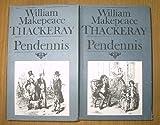 Die Geschichte der Pendennis: sein Glück und sein Unglück, seine Freunde und sein ärgster Feind. 2 Bände - William Makepeace Thackeray