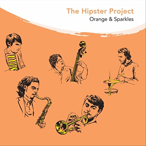 Orange & Sparkles (feat. Julien Gillain) (Hipster Sparkle)