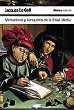 Mercaderes y banqueros de la Edad Media (El Libro De Bolsillo - Historia)