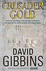 Crusader Gold by David Gibbins (2006-07-17)