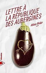 Lettre à la République des Aubergines
