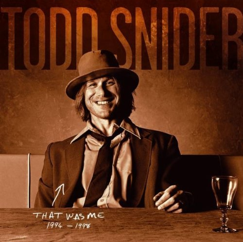 That Was Me - Best of (Todd Snider-cd)