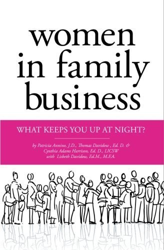 women-in-family-business-what-keeps-you-up-at-night-by-patricia-m-annino-jd-2009-01-20