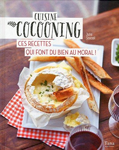 Cuisine cocooning : ces recettes qui font du bien