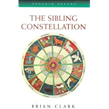 The Sibling Constellation (Arkana Contemporary Astrology)