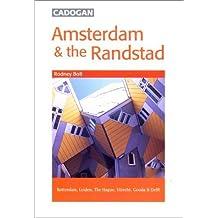 Amsterdam & the Randstad (Cadogan Guides) by Rodney Bolt (2000-11-01)