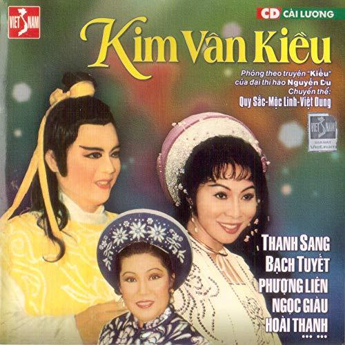 Kim Vân Kiều - Quy Sắc & Mộc Linh & Việt Dung Van Moc