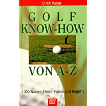Golf Know-how von A-Z