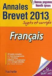 Objectif Brevet 2013 Annales sujets et corrigés - Français