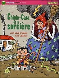 Chipie-Cata et la sorcière