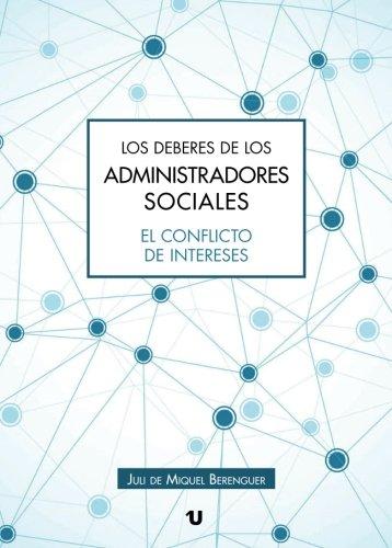 Los deberes de los administradores sociales: El conflicto de intereses