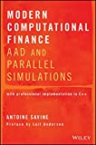 Modern Computational Finance: AAD and Parallel Simulations