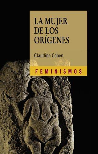La mujer de los orígenes (Feminismos)