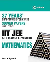 37 Years' Chapterwise Solved Papers (2015-1979) IIT JEE Mathematics