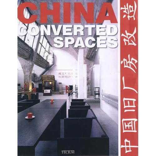 China : converted spaces