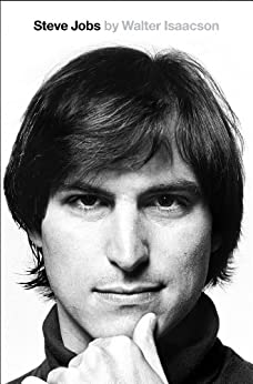 Steve Jobs: The Exclusive Biography (English Edition) par [Isaacson, Walter]