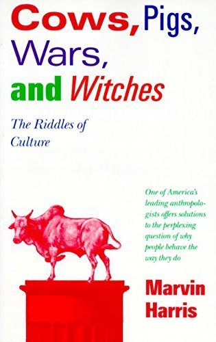 Cows, Pigs, Wars, and Witches: The Riddles of Culture by Harris, Marvin (1989) Paperback