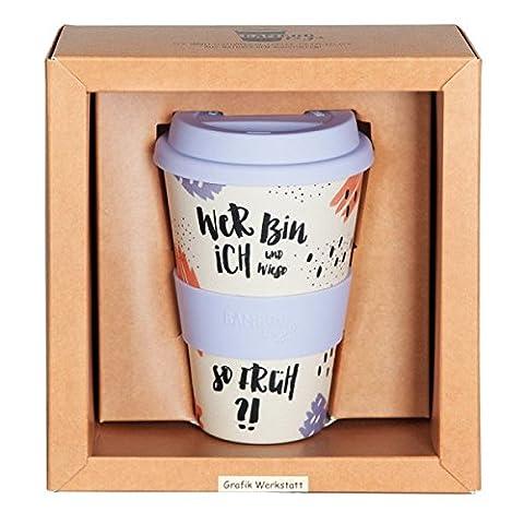 Grafik Werkstatt Bamboo-To-Go Kaffeebecher WER BIN ICH UND WIESO SO FRÜH?!