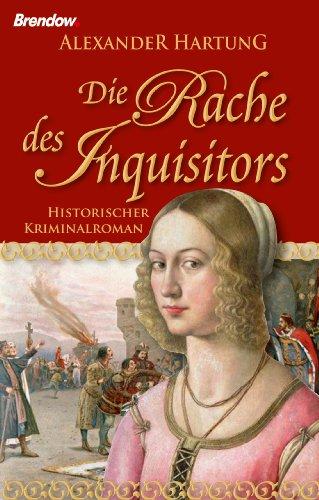 Buchseite und Rezensionen zu 'Die Rache des Inquisitors' von Alexander Hartung