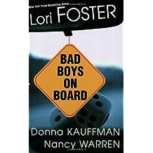Bad Boys On Board (Watson Brothers) by Nancy Warren (2003-04-01)