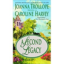 A Second Legacy by Caroline Harvey (2002-09-03)