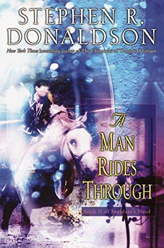 A Man Rides Through (Mordant's Need) por Stephen R. Donaldson