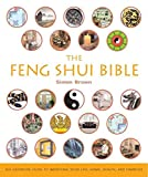 [(The Feng Shui Bible : The Definitive Guide to Improving Your Life, Home, Health, and Finances)] [By (author) Simon G Brown] published on (August, 2005) - Simon G Brown