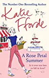 A Rose Petal Summer: It's never too late to fall in love (English Edition) - Katie Fforde