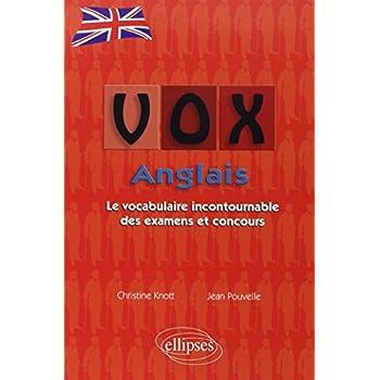VOX Anglais : Le Vocabulaire Incontournable des Examens et Concours