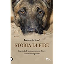 Storia di Fire: Una storia di comprensione, dolore e amore riconquistato