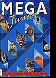 Relié - Mega junior - l encyclopédie vivante nathan