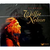 Willie Nelson - Classic Willie Nelson