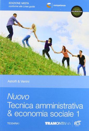 Nuovo tecnica amministrativa & economia sociale. Per le Scuole superiori. Con espansione online: 1